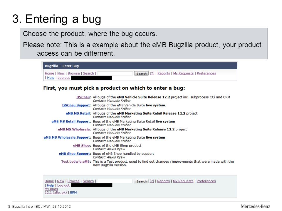 3. Entering a bug Choose the product, where the bug occurs.