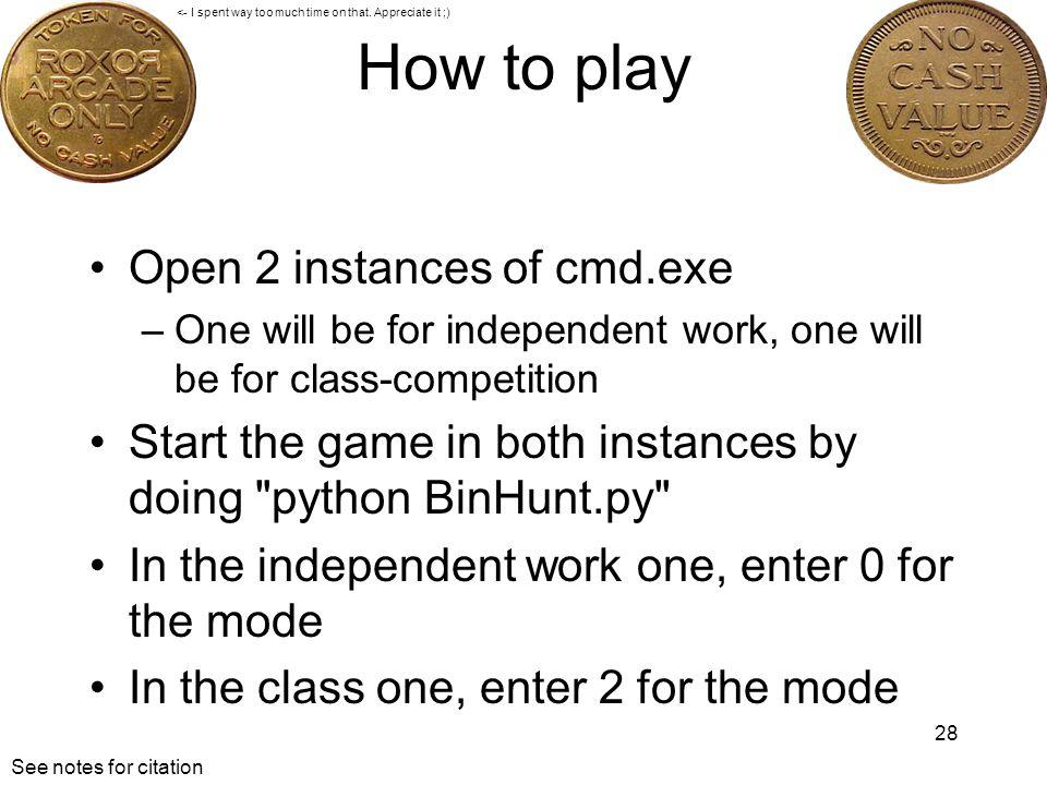 How to play Open 2 instances of cmd.exe