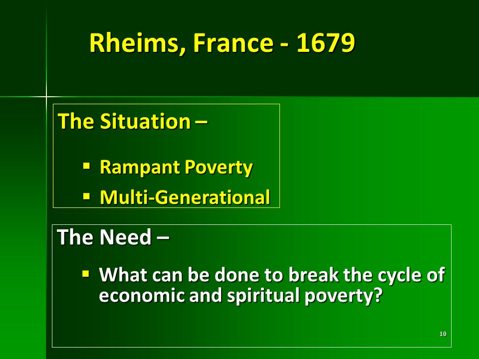 Rheims, France - 1679 The Situation – The Need – Rampant Poverty