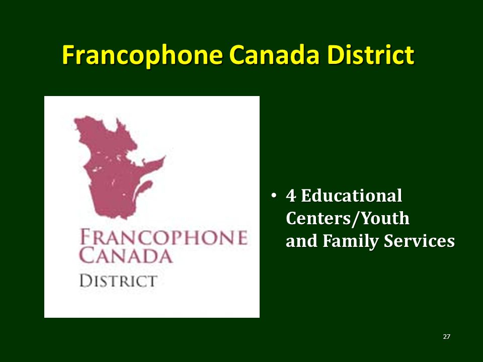 Francophone Canada District