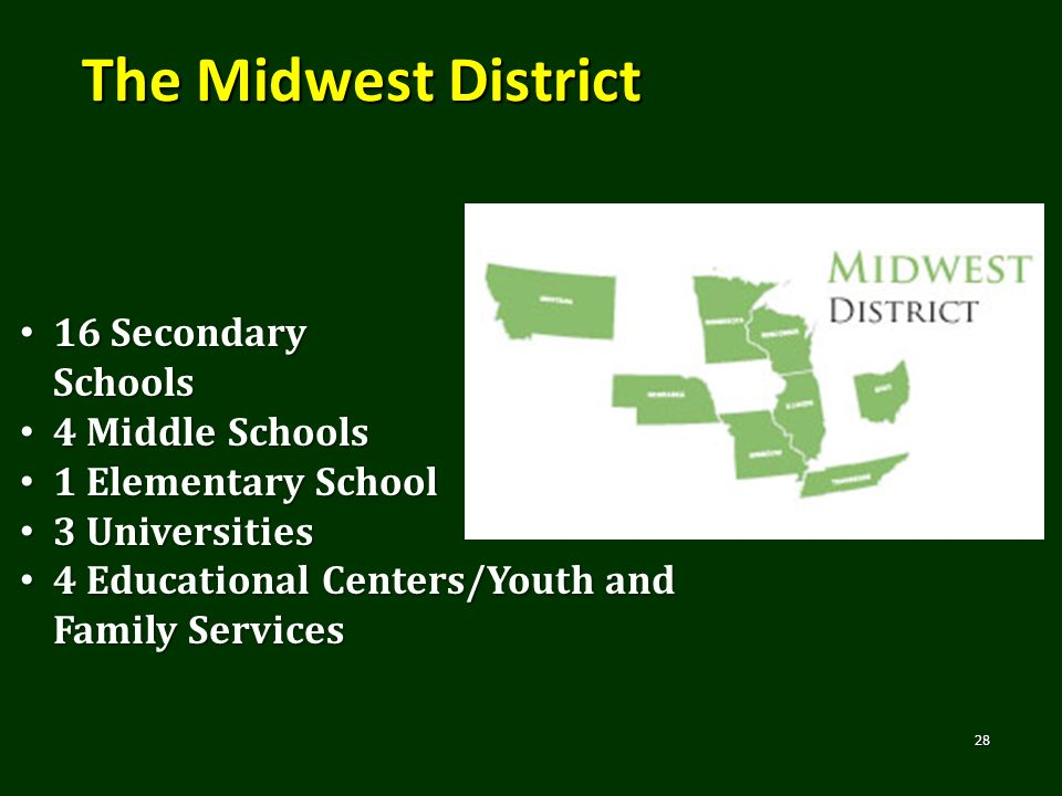 The Midwest District 16 Secondary Schools 4 Middle Schools