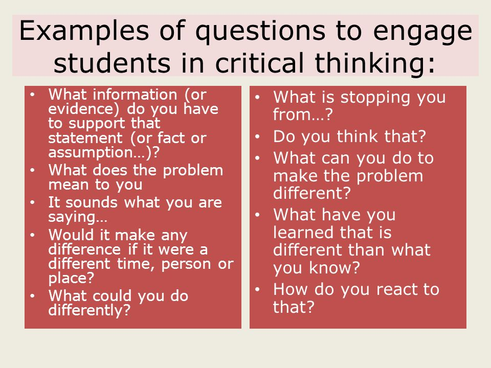 Developing Critical Thinking in Students - ppt download