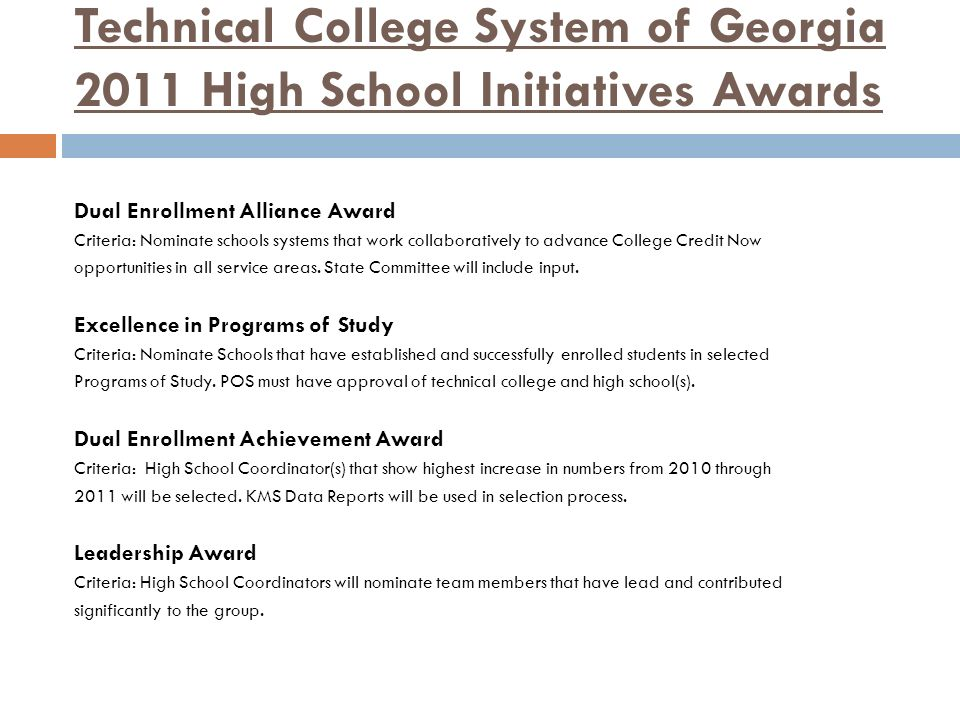 Technical College System of Georgia 2011 High School Initiatives Awards