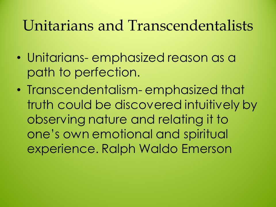 Unitarians and Transcendentalists