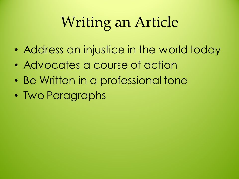Writing an Article Address an injustice in the world today