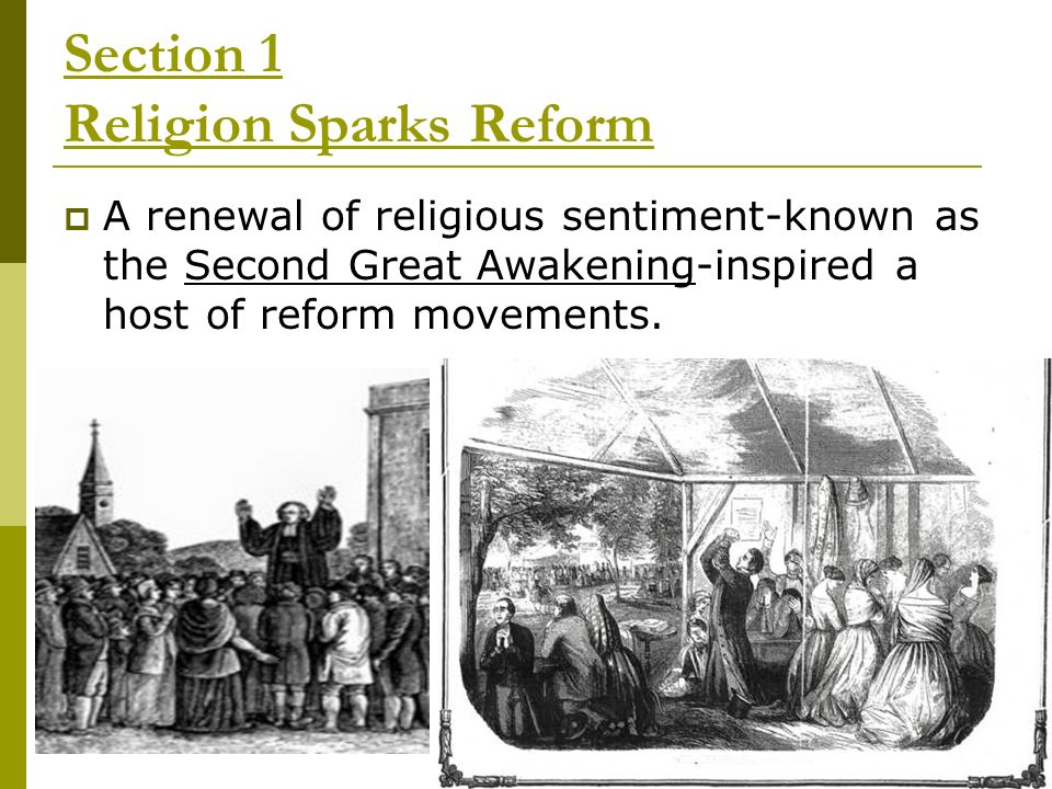 Section 1 Religion Sparks Reform