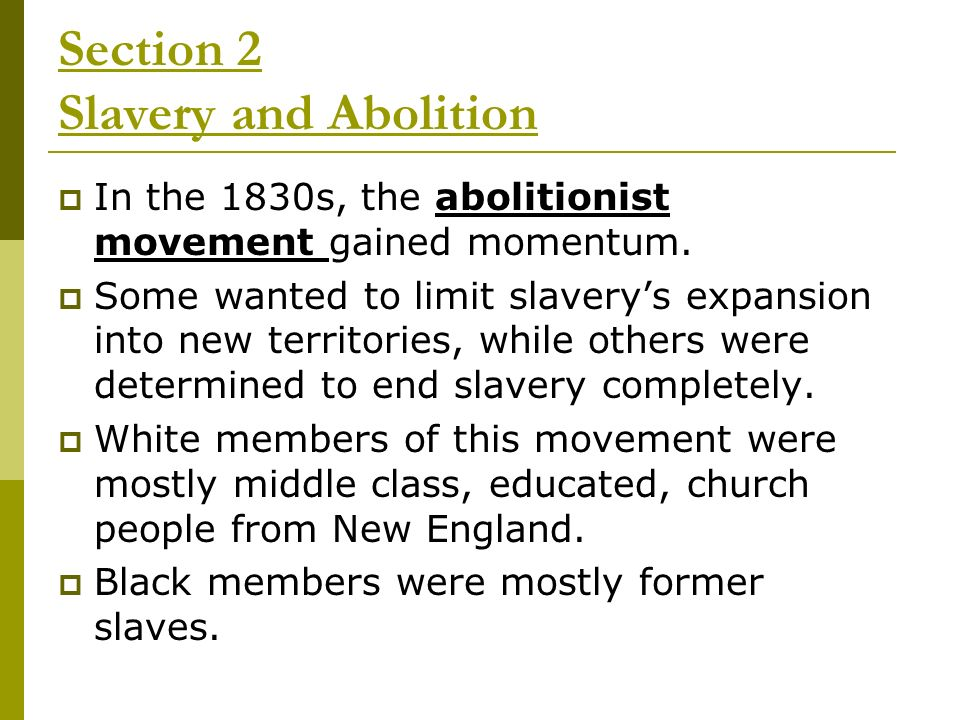 Section 2 Slavery and Abolition