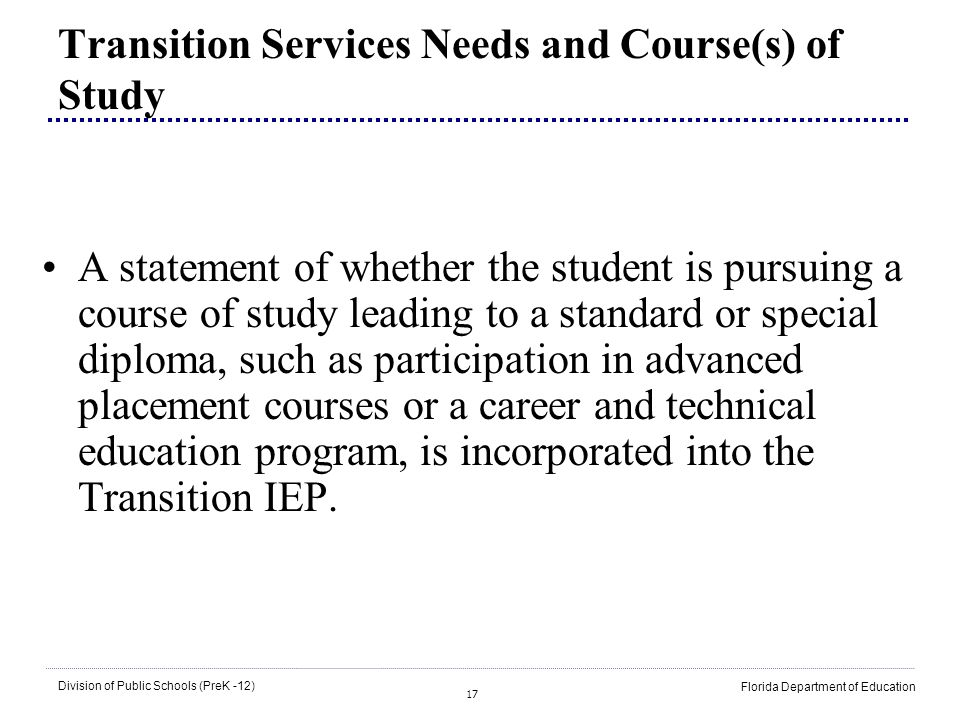Transition Services Needs and Course(s) of Study