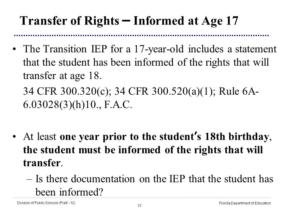 Transfer of Rights – Informed at Age 17