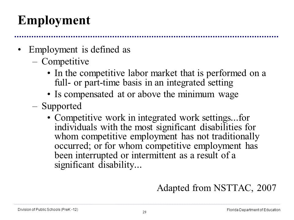 Employment Employment is defined as Competitive