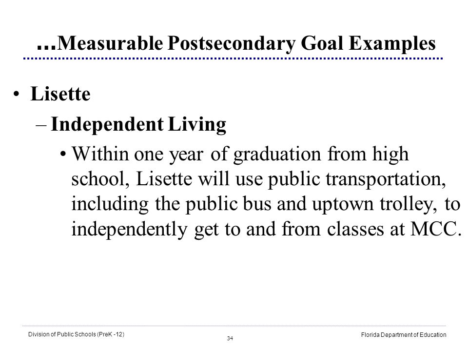 …Measurable Postsecondary Goal Examples