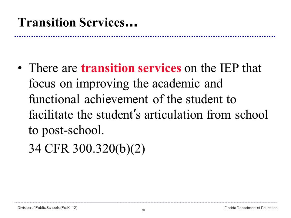Transition Services…