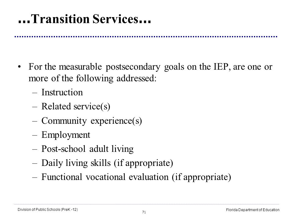 …Transition Services…