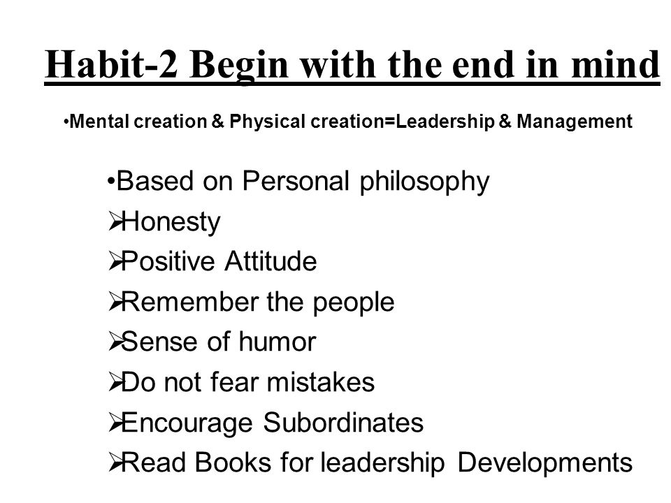 Habit-2 Begin with the end in mind