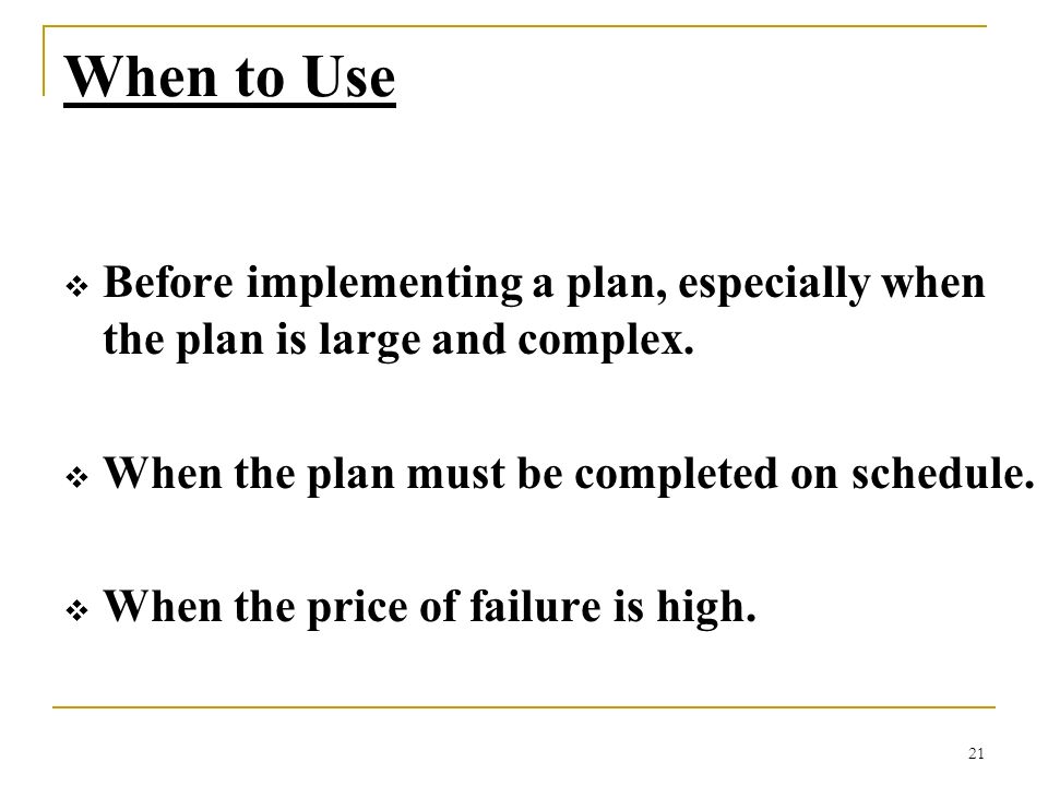 When to Use Before implementing a plan, especially when the plan is large and complex. When the plan must be completed on schedule.