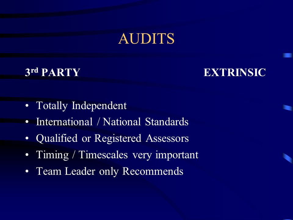 AUDITS 3rd PARTY EXTRINSIC Totally Independent