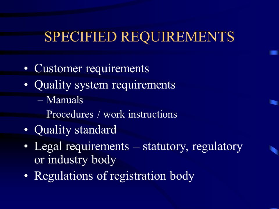 SPECIFIED REQUIREMENTS