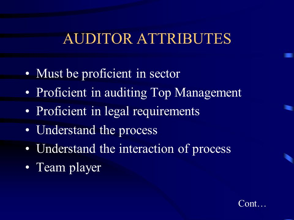 AUDITOR ATTRIBUTES Must be proficient in sector