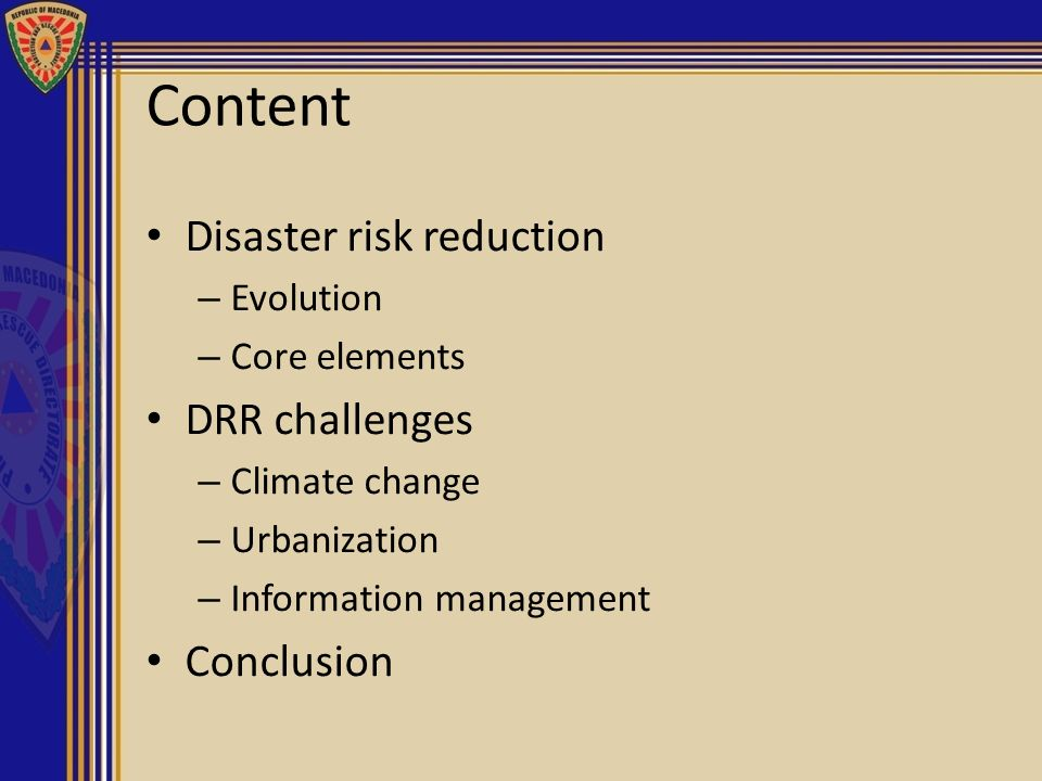 Content Disaster risk reduction DRR challenges Conclusion Evolution