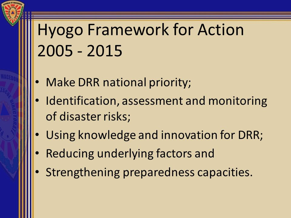 Hyogo Framework for Action 2005 - 2015