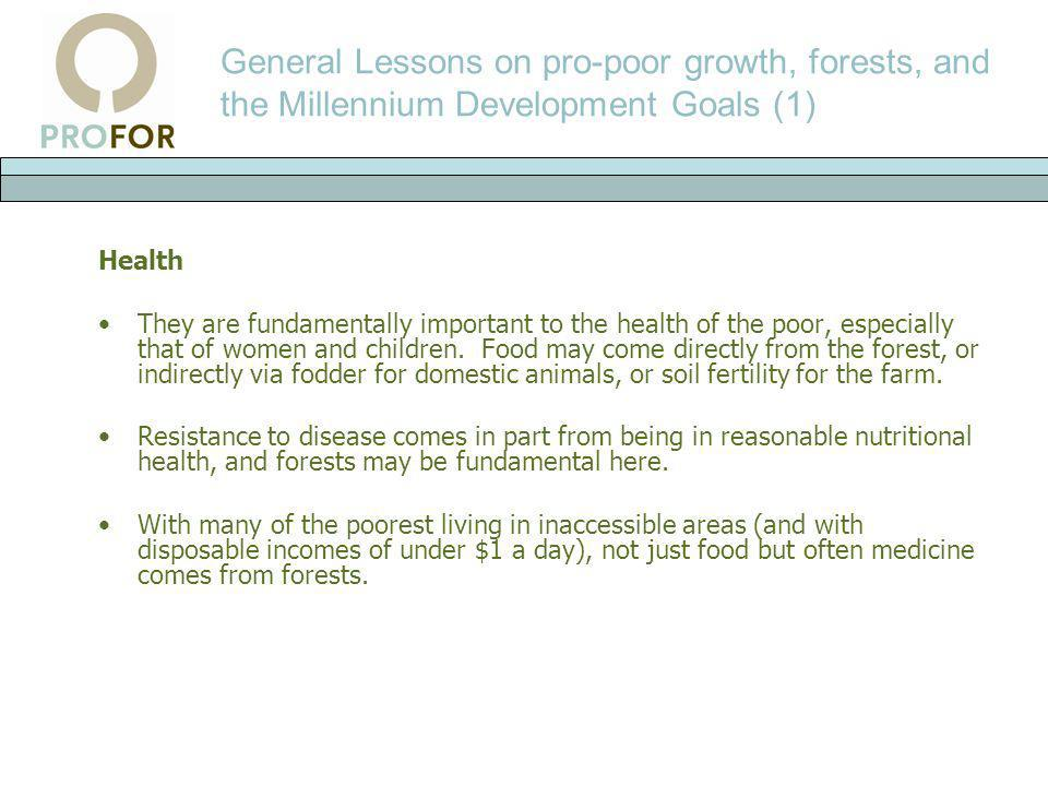 General Lessons on pro-poor growth, forests, and the Millennium Development Goals (1)