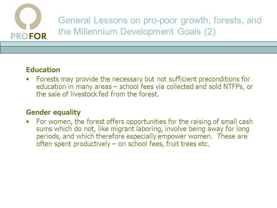 General Lessons on pro-poor growth, forests, and the Millennium Development Goals (2)