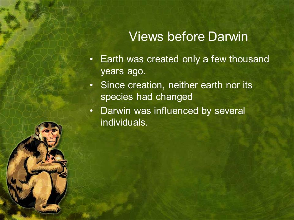 Views before Darwin Earth was created only a few thousand years ago.
