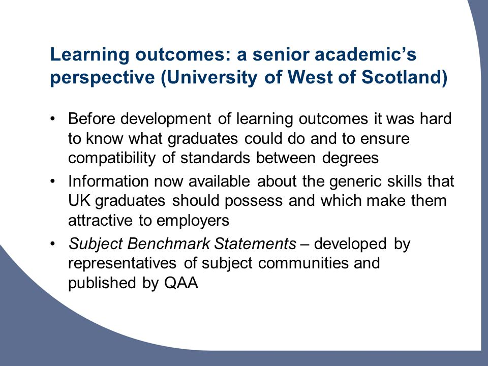 Learning outcomes: a senior academic's perspective (University of West of Scotland)