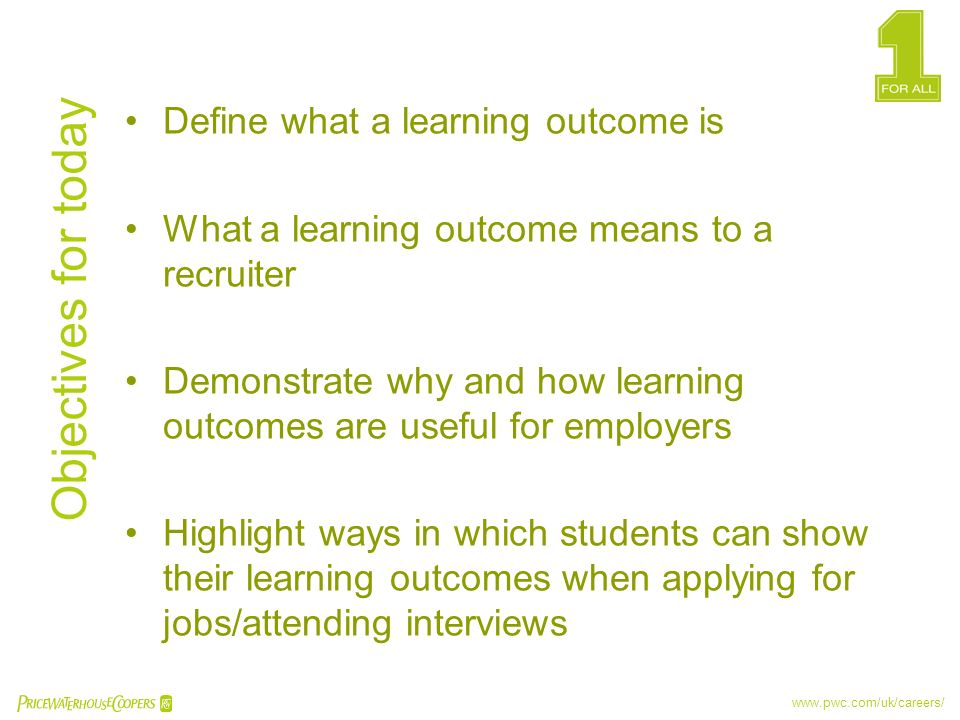 Objectives for today Define what a learning outcome is