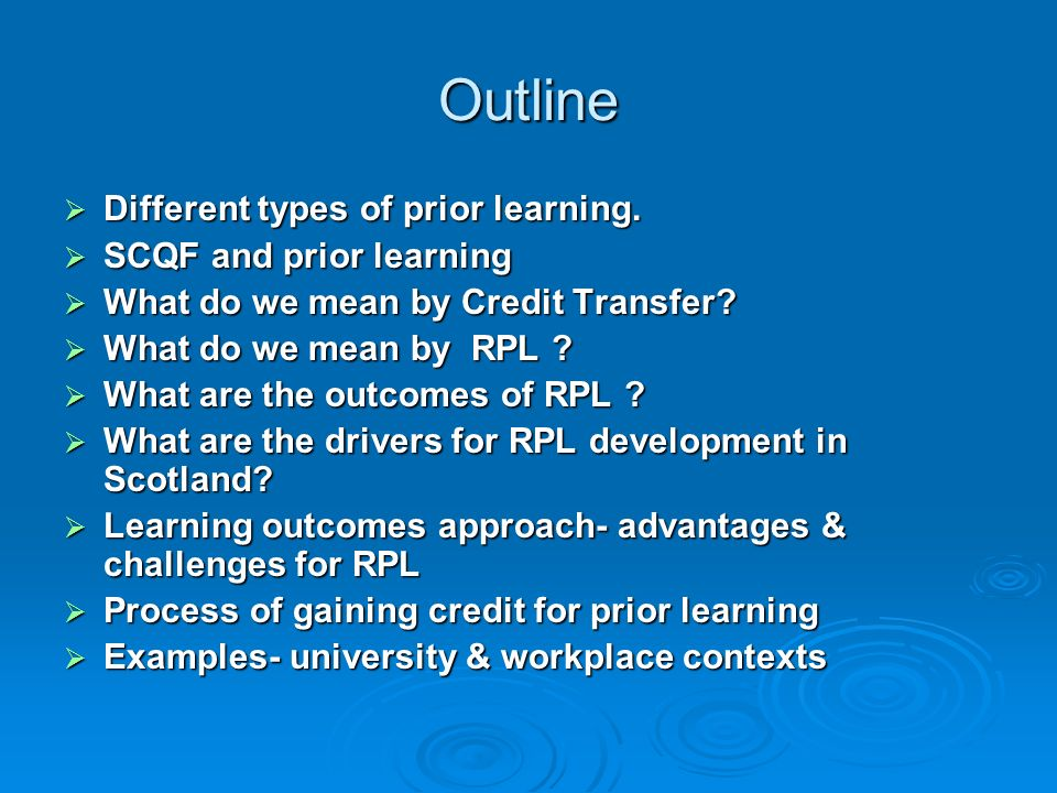 Outline Different types of prior learning. SCQF and prior learning