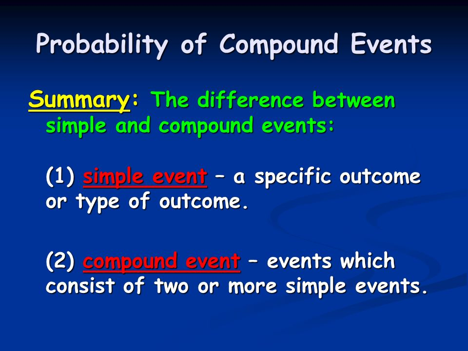Probability of compound events ppt video online download.