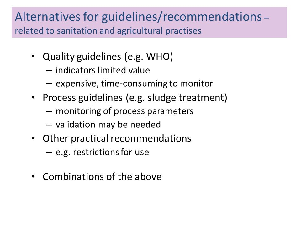 Alternatives for guidelines/recommendations – related to sanitation and agricultural practises