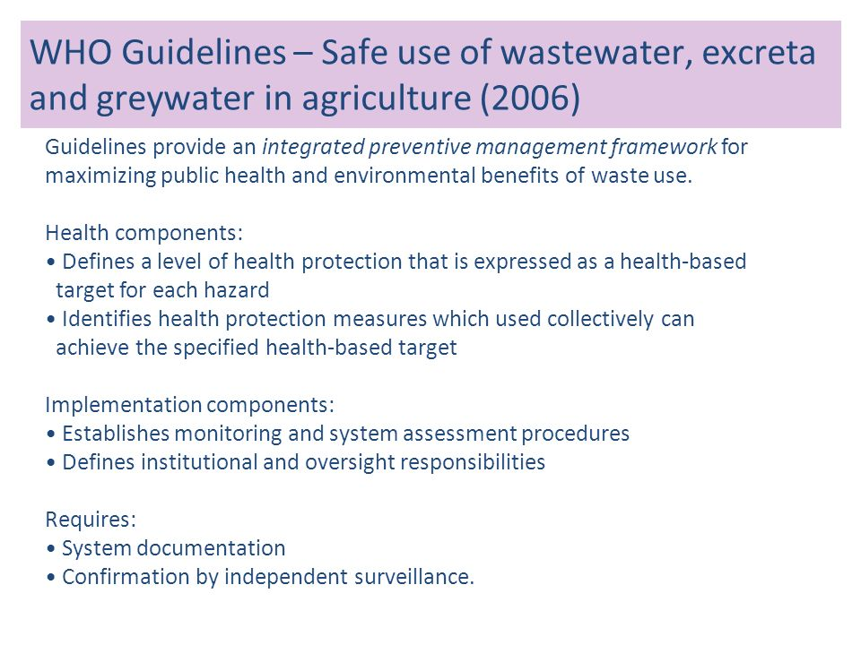 WHO Guidelines – Safe use of wastewater, excreta and greywater in agriculture (2006)