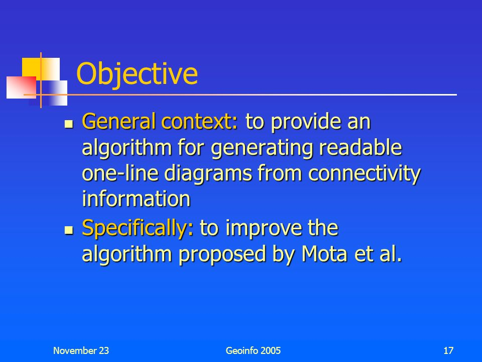 Objective General context: to provide an algorithm for generating readable one-line diagrams from connectivity information.