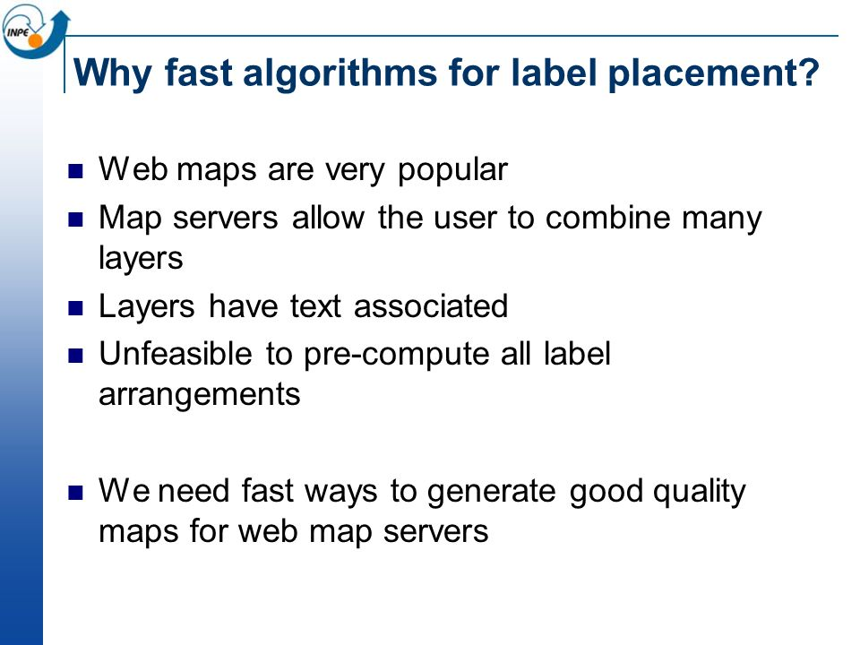 Why fast algorithms for label placement