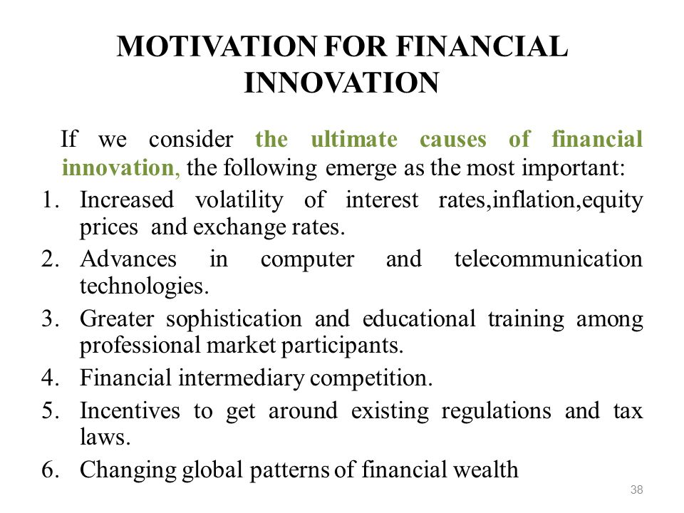 causes of financial innovation