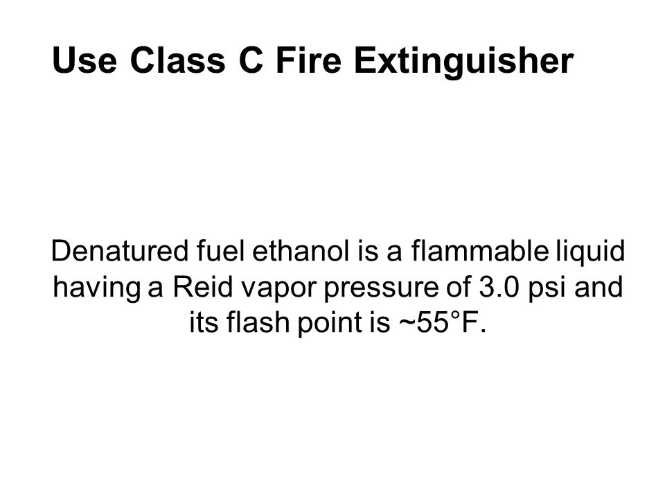 Use Class C Fire Extinguisher