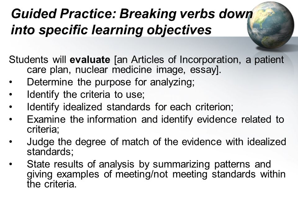 Guided Practice: Breaking verbs down into specific learning objectives