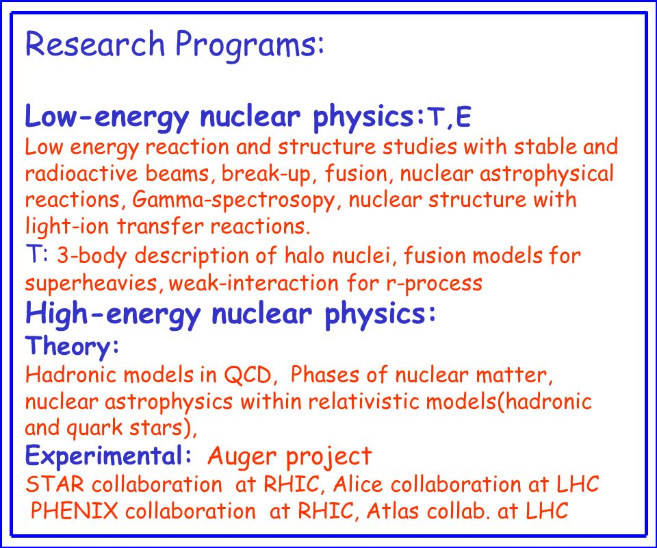 Research Programs: Low-energy nuclear physics:T,E
