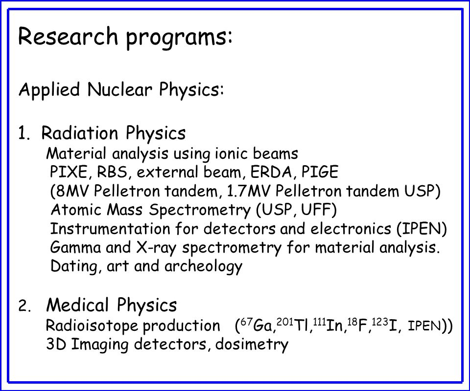 Research programs: Applied Nuclear Physics: Radiation Physics