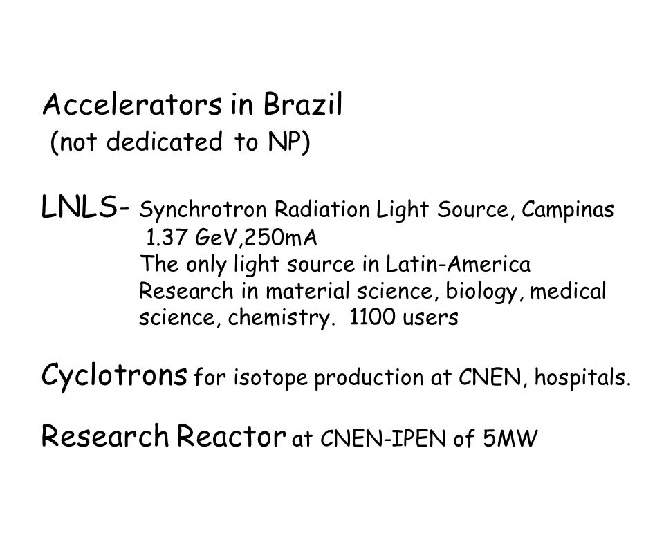 Accelerators in Brazil (not dedicated to NP)