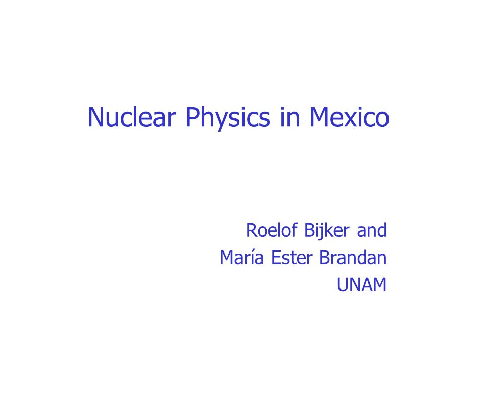 Nuclear Physics in Mexico