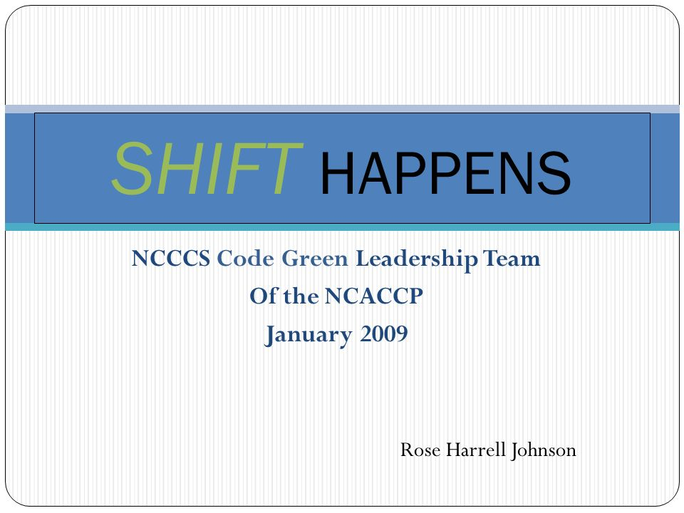 NCCCS Code Green Leadership Team Of the NCACCP January 2009
