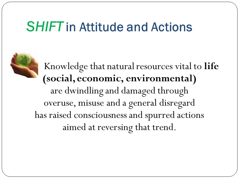 SHIFT in Attitude and Actions