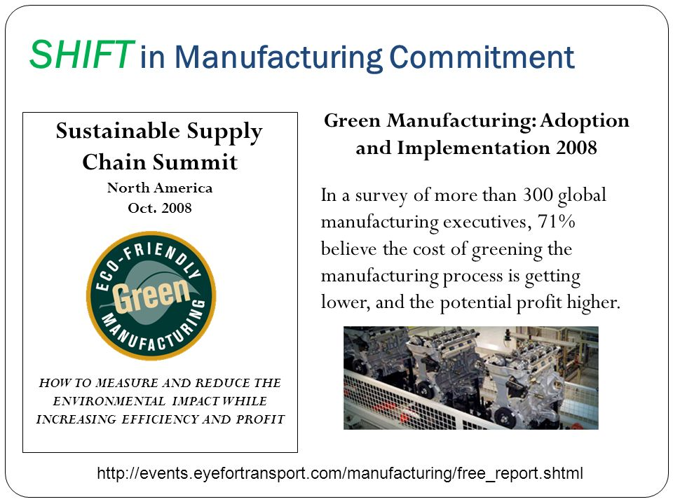 SHIFT in Manufacturing Commitment