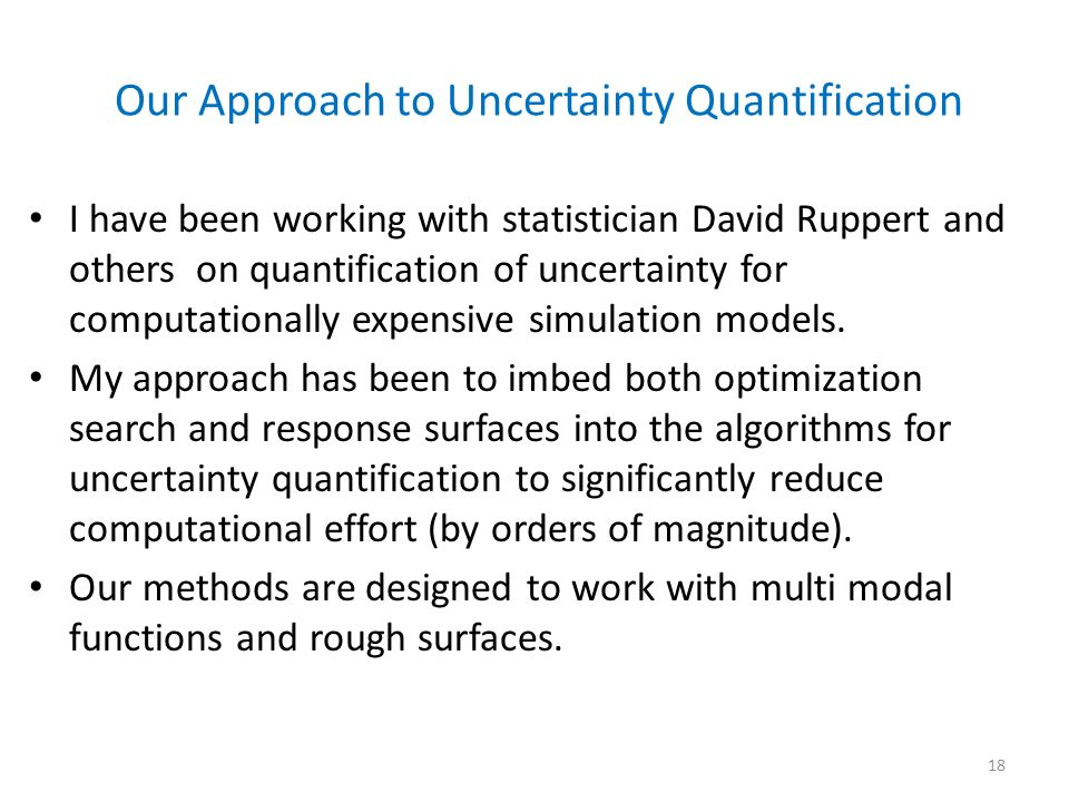 Our Approach to Uncertainty Quantification