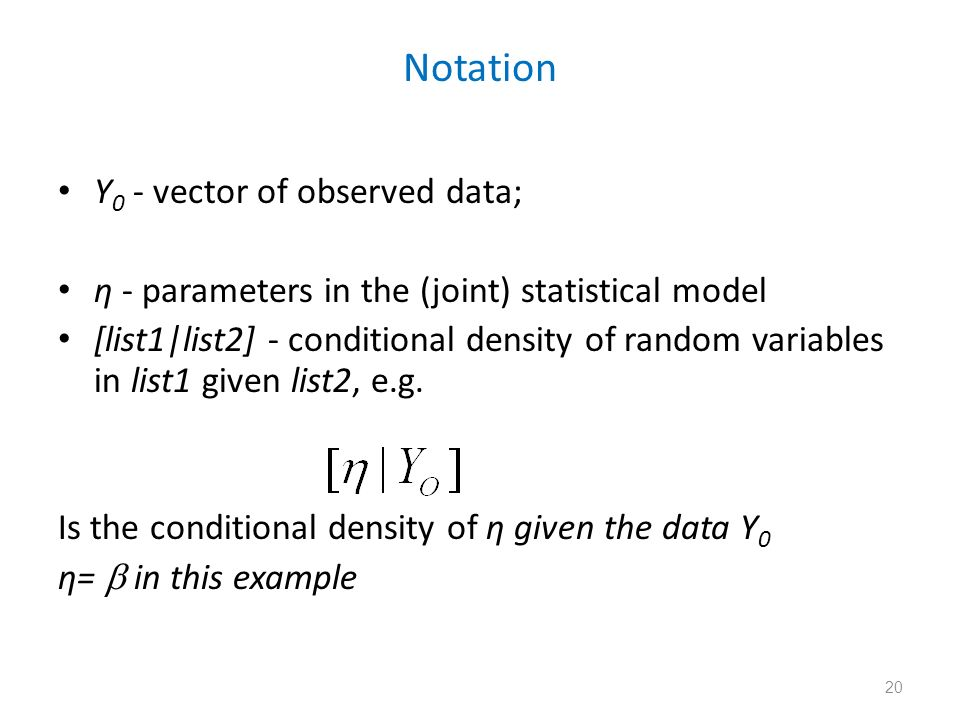 Notation Y0 - vector of observed data;