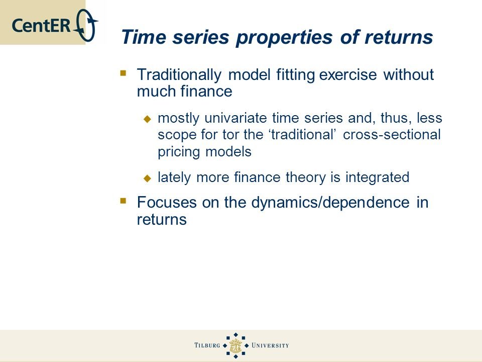 Time series properties of returns