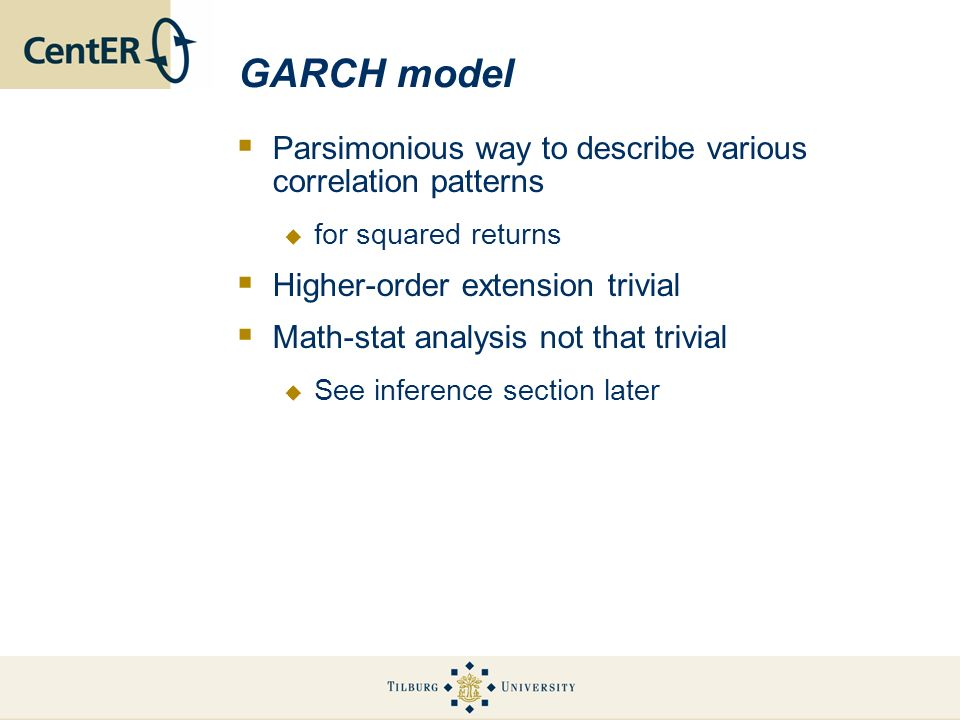 GARCH model Parsimonious way to describe various correlation patterns