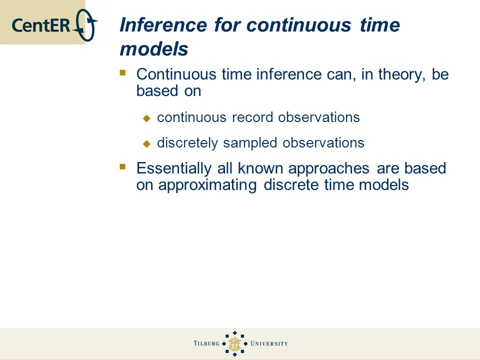 Inference for continuous time models